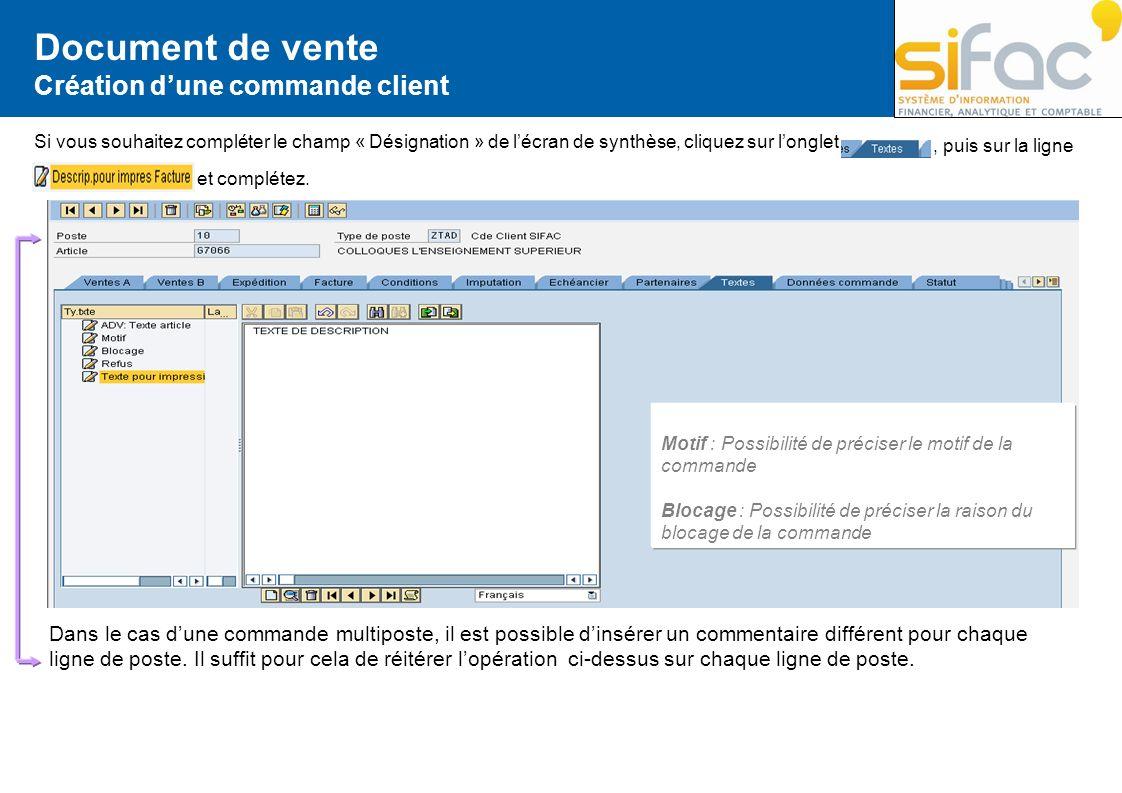 Document de vente Création dune commande client Si vous souhaitez compléter le champ « Désignation » de lécran de synthèse, cliquez sur longlet, puis