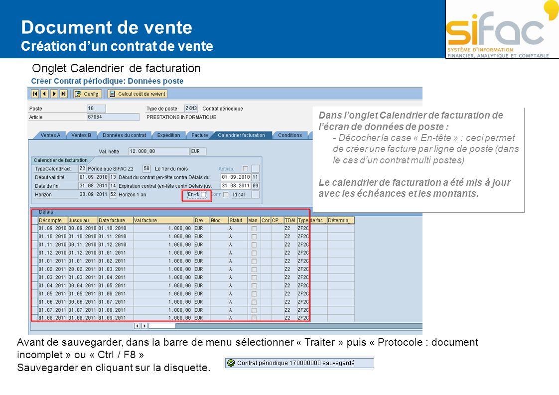 Document de vente Création dun contrat de vente Onglet Calendrier de facturation Dans longlet Calendrier de facturation de lécran de données de poste
