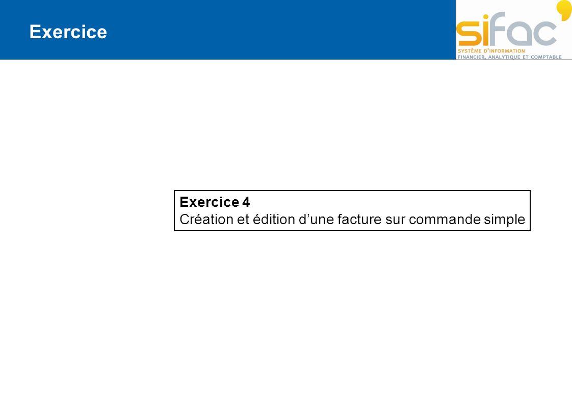 Exercice 4 Création et édition dune facture sur commande simple Exercice
