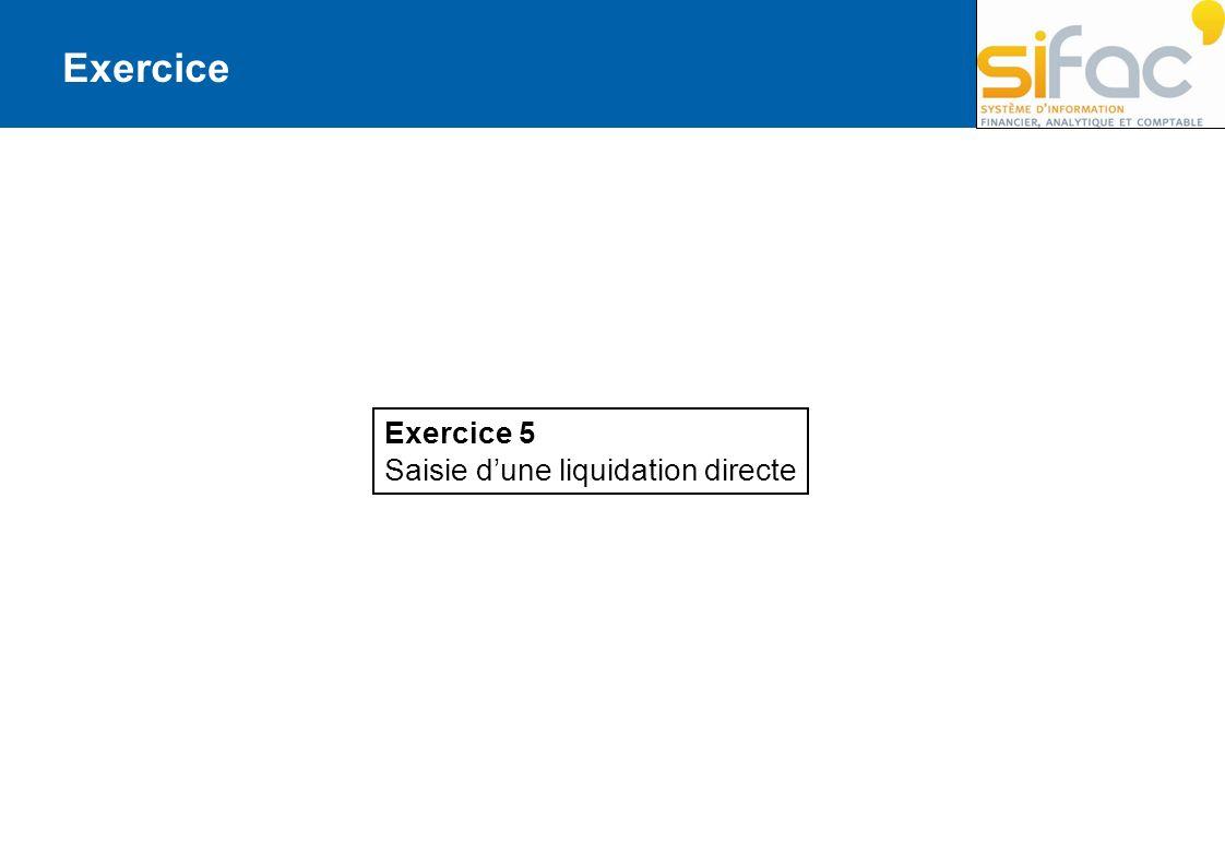 Exercice 5 Saisie dune liquidation directe Exercice