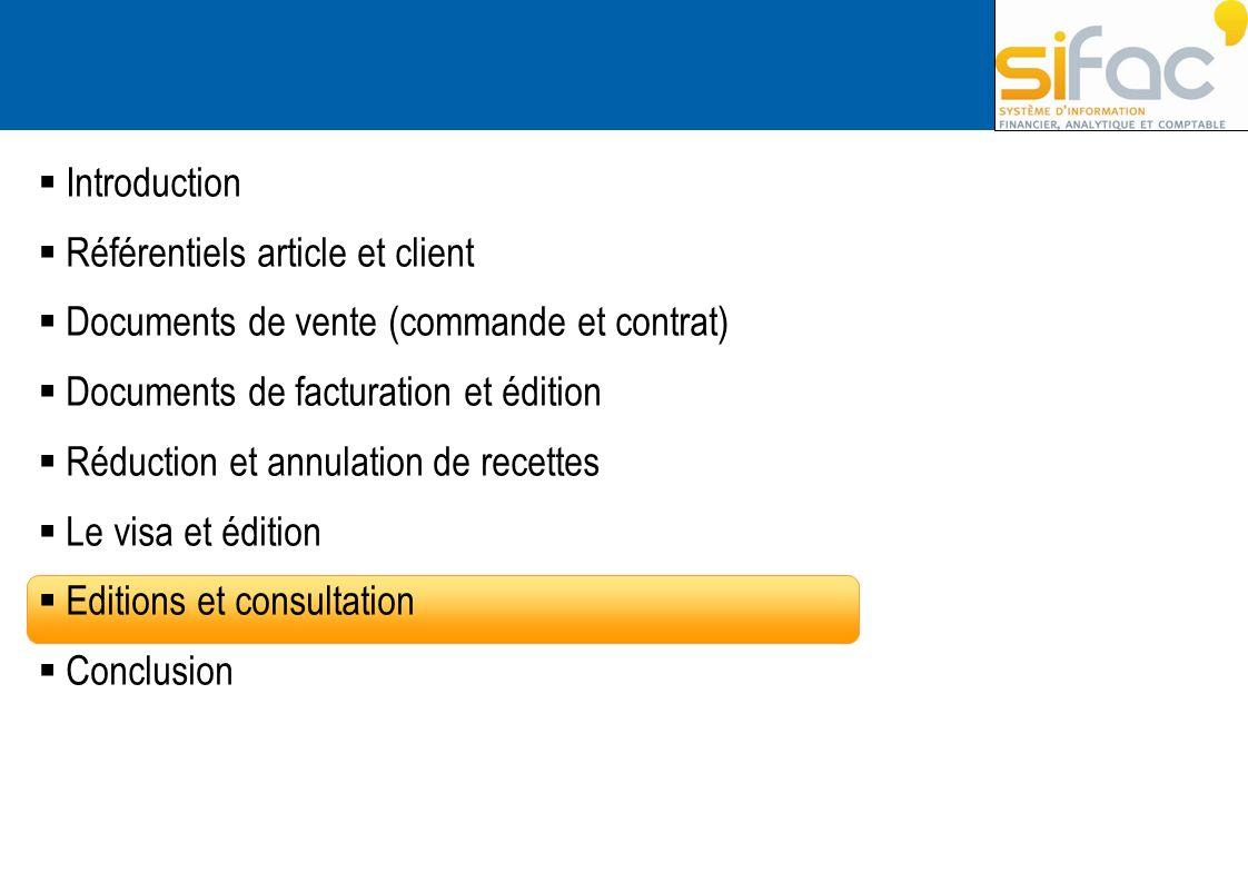 Introduction Référentiels article et client Documents de vente (commande et contrat) Documents de facturation et édition Réduction et annulation de re