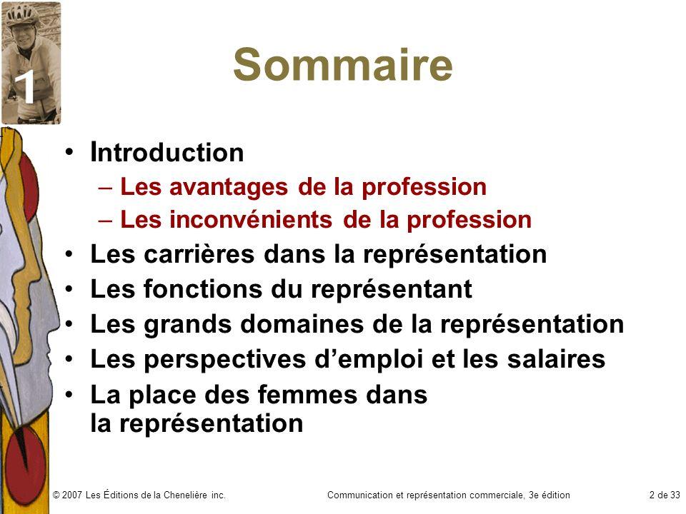 Communication et représentation commerciale, 3e édition13 de 33© 2007 Les Éditions de la Chenelière inc.