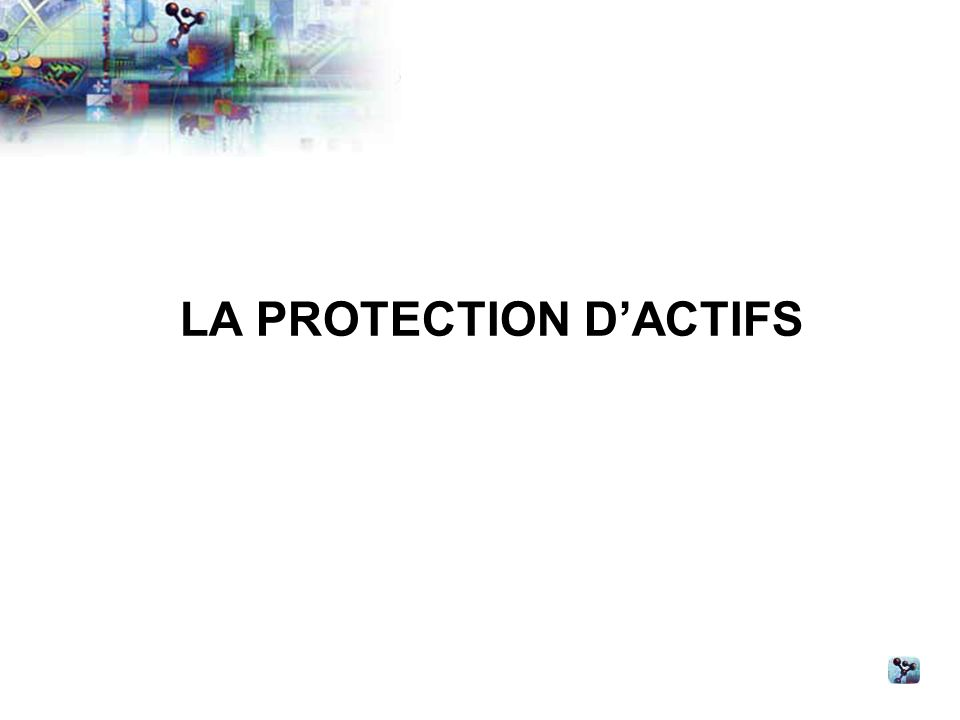 LA PROTECTION DACTIFS