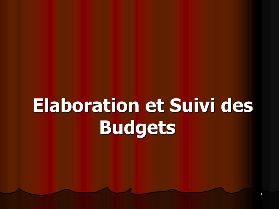 1 Elaboration et Suivi des Budgets Elaboration et Suivi des Budgets