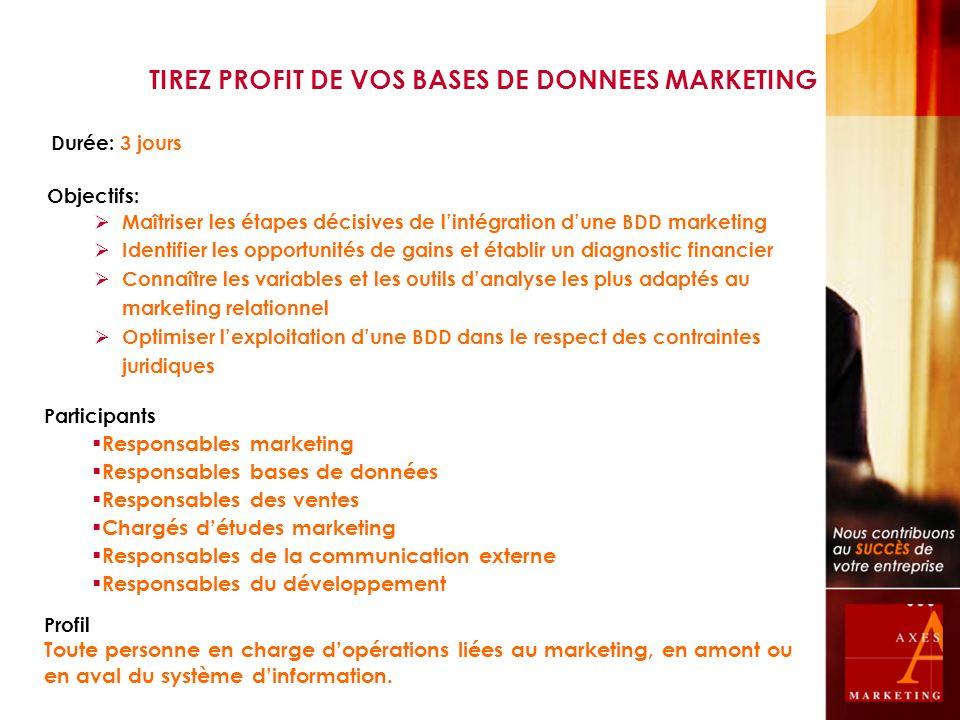 Durée: 3 jours Objectifs: Maîtriser les étapes décisives de lintégration dune BDD marketing Identifier les opportunités de gains et établir un diagnos
