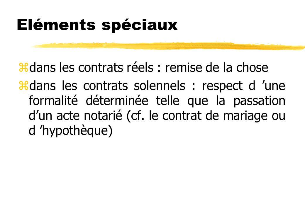 Eléments supplémentaires zéléments spécifiques, propres à chaque type de contrat (ex.