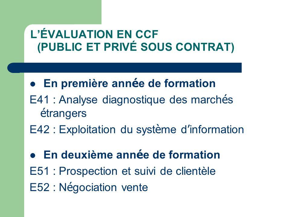 En première ann é e de formation E41 : Analyse diagnostique des march é s é trangers E42 : Exploitation du syst è me d information En deuxième ann é e