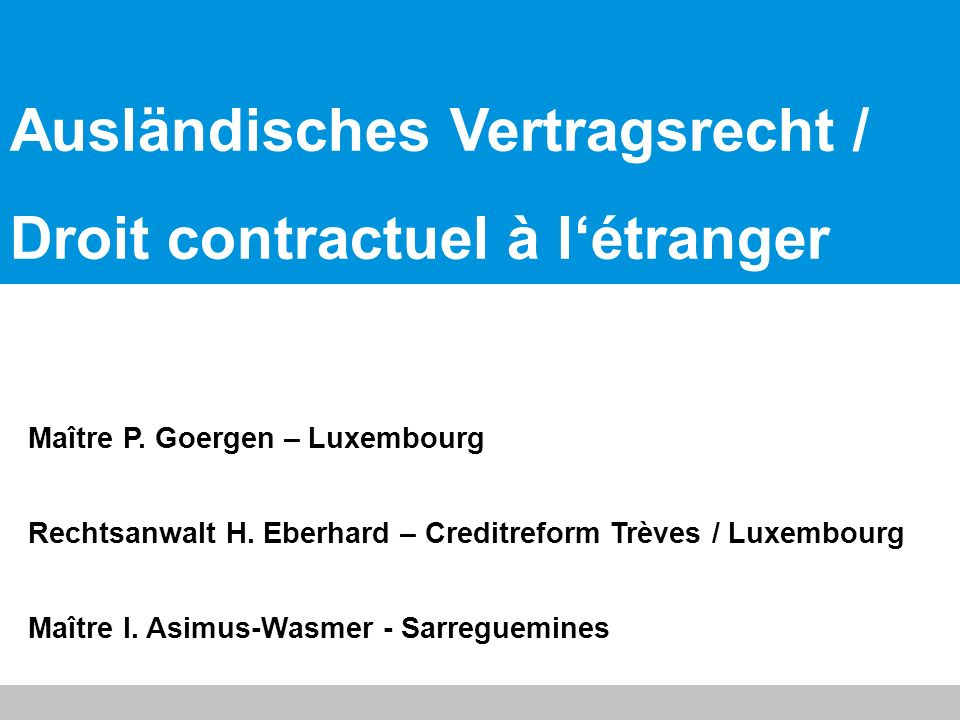 Maître P.Goergen – Luxembourg Rechtsanwalt H.