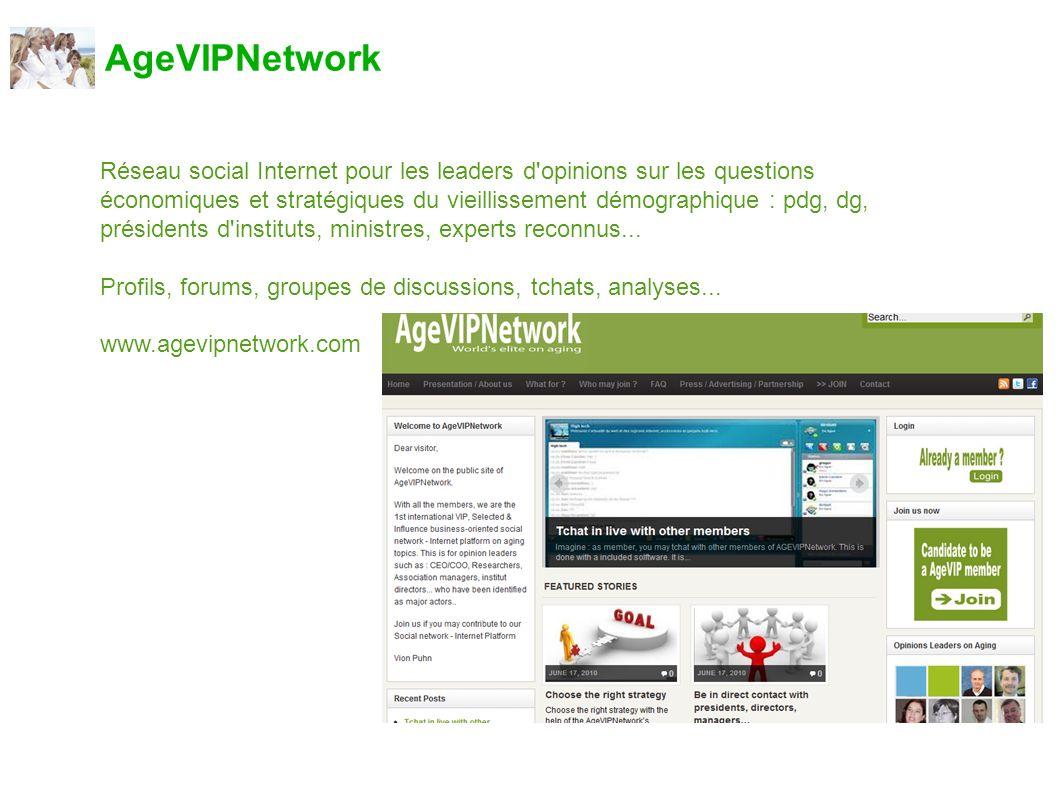 AgeVIPNetwork Réseau social Internet pour les leaders d'opinions sur les questions économiques et stratégiques du vieillissement démographique : pdg,