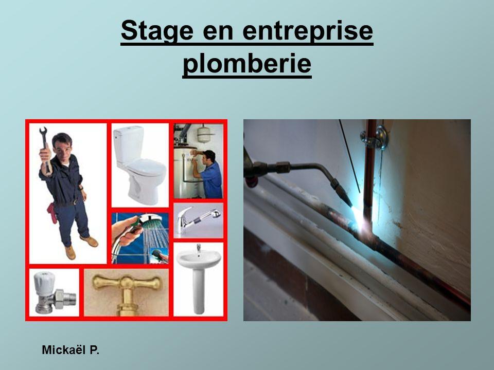 Stage en entreprise plomberie Mickaël P.