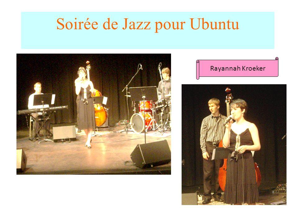 Soirée de Jazz pour Ubuntu Rayannah Kroeker