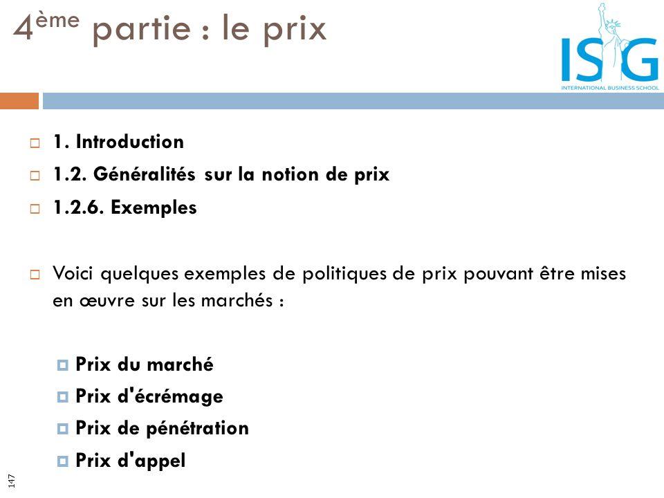 1. Introduction 1.2. Généralités sur la notion de prix 1.2.6. Exemples Voici quelques exemples de politiques de prix pouvant être mises en œuvre sur l