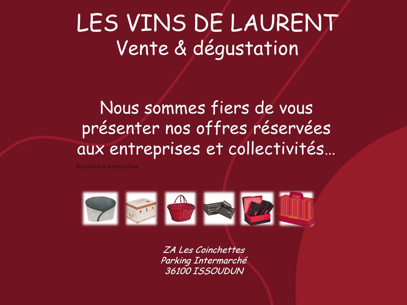 Coffret VIP Champagne + fois gras 190gr 54.06 Coffret pique nique Vin de Gascogne moelleux + sablé + terrine + graton de canard 23.53 Valisette saveur Gewurztraminer + Bière 75cl + pâté + grattons canard + vinaigre framboise + vinaigre de cidre -50 coffrets : 33.94 De 50 à 119 : 29.45 + 120 : 27.20 Coffret Gourmand ½ Chinon + ½ Côte de Bergerac moelleux + sablé + pâté + terrine - 50 coffrets : 28.07 De 50 à 119 : 24.35 + 120 : 22.49 Coffret Vouvray Seau rose et bulle + 1 Vouvray brut 18.42 Coffret terrine Bordeaux rouge + 5 assortiments de terrine - 50 coffrets : 21.65 De 50 à 119 : 18.79 + 120 : 17.35 Coffret 3 Reuilly Rouge, rosé, blanc 19.65 Les coffrets