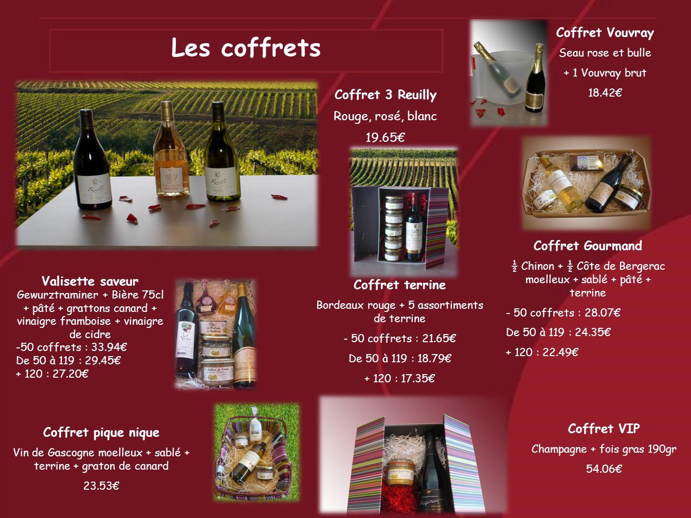 Coffret VIP Champagne + fois gras 190gr 54.06 Coffret pique nique Vin de Gascogne moelleux + sablé + terrine + graton de canard 23.53 Valisette saveur