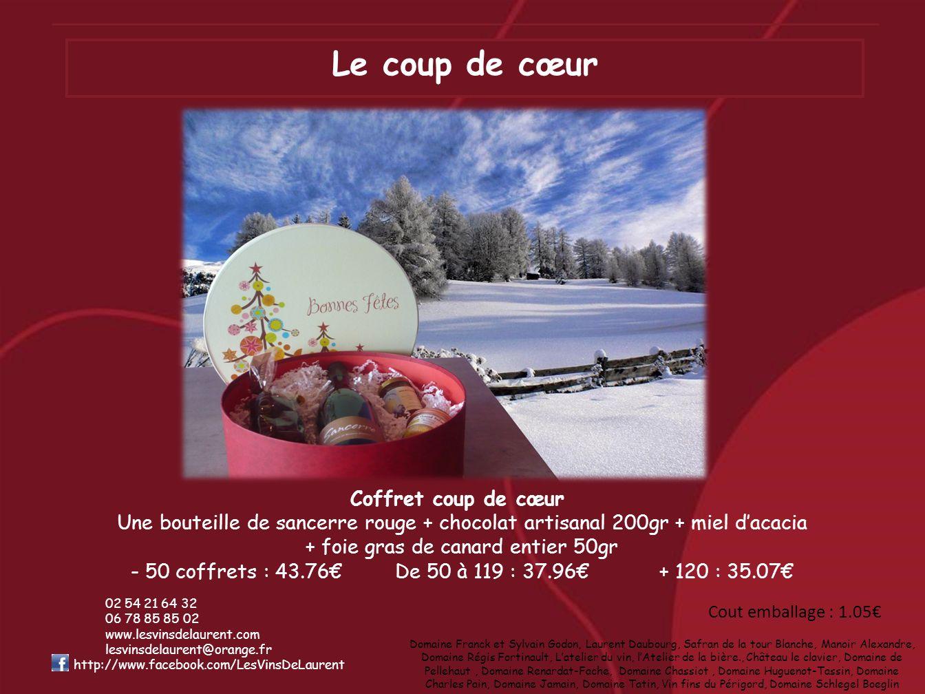 Le coup de cœur Coffret coup de cœur Une bouteille de sancerre rouge + chocolat artisanal 200gr + miel dacacia + foie gras de canard entier 50gr - 50