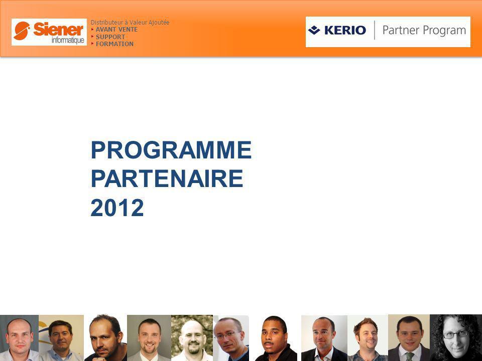 PROGRAMME PARTENAIRE 2012 Distributeur à Valeur Ajoutée AVANT VENTE SUPPORT FORMATION