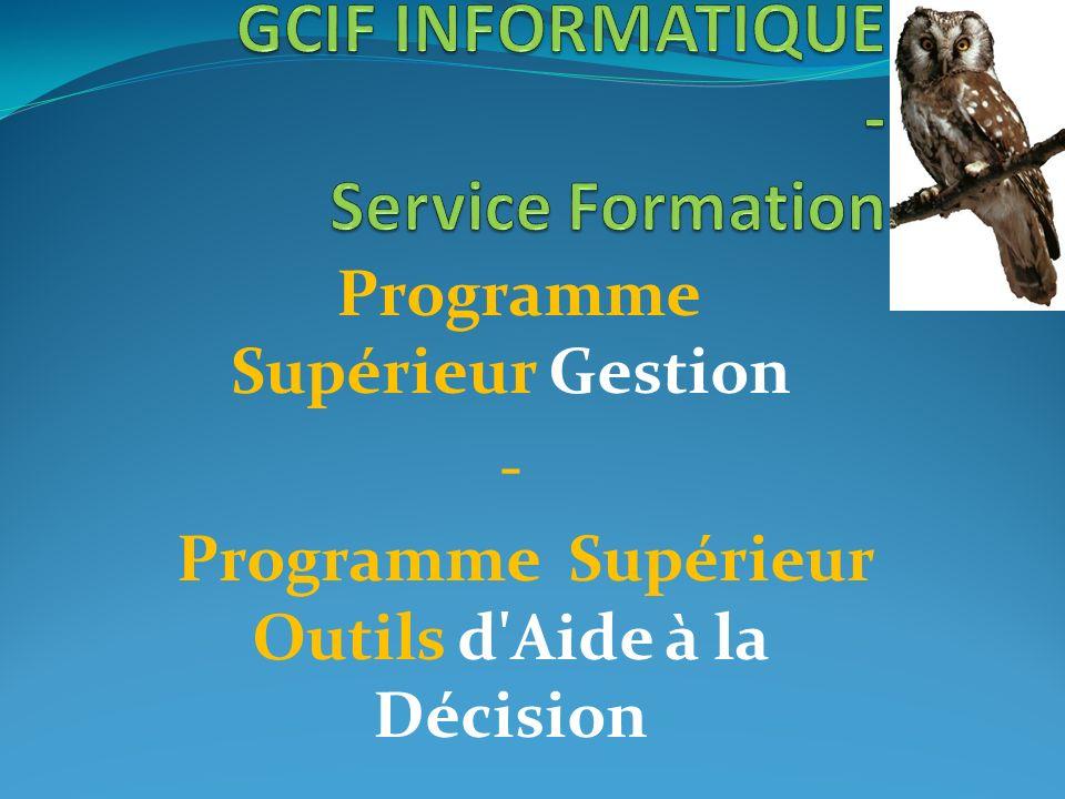 Programme Supérieur Bureautique - Programme Supérieur sécurité