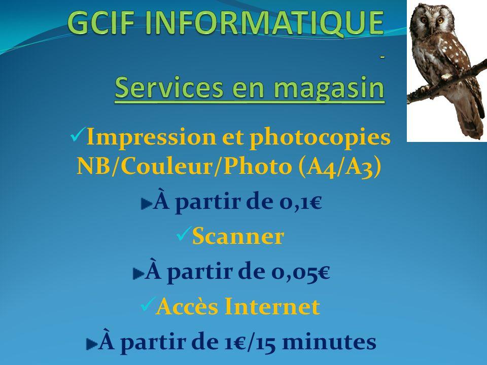 Impression et photocopies NB/Couleur/Photo (A4/A3) À partir de 0,1 Scanner À partir de 0,05 Accès Internet À partir de 1/15 minutes