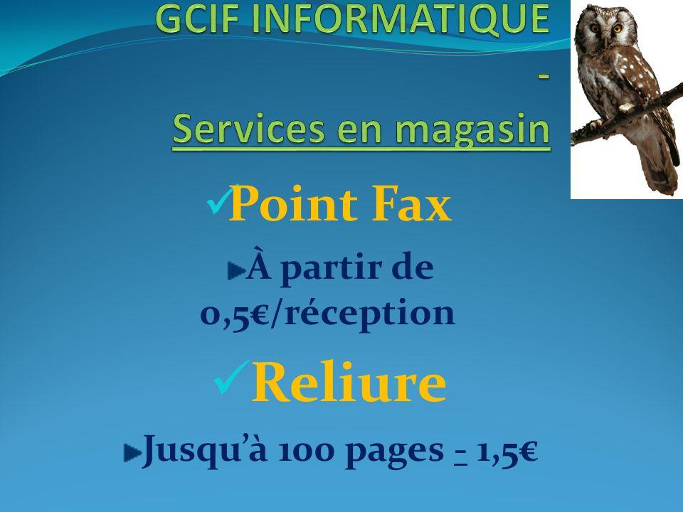 Point Fax À partir de 0,5/réception Reliure Jusquà 100 pages - 1,5
