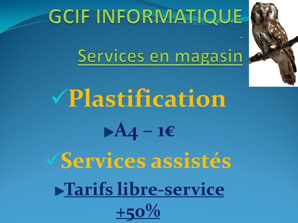 Plastification A4 – 1 Services assistés Tarifs libre-service +50%