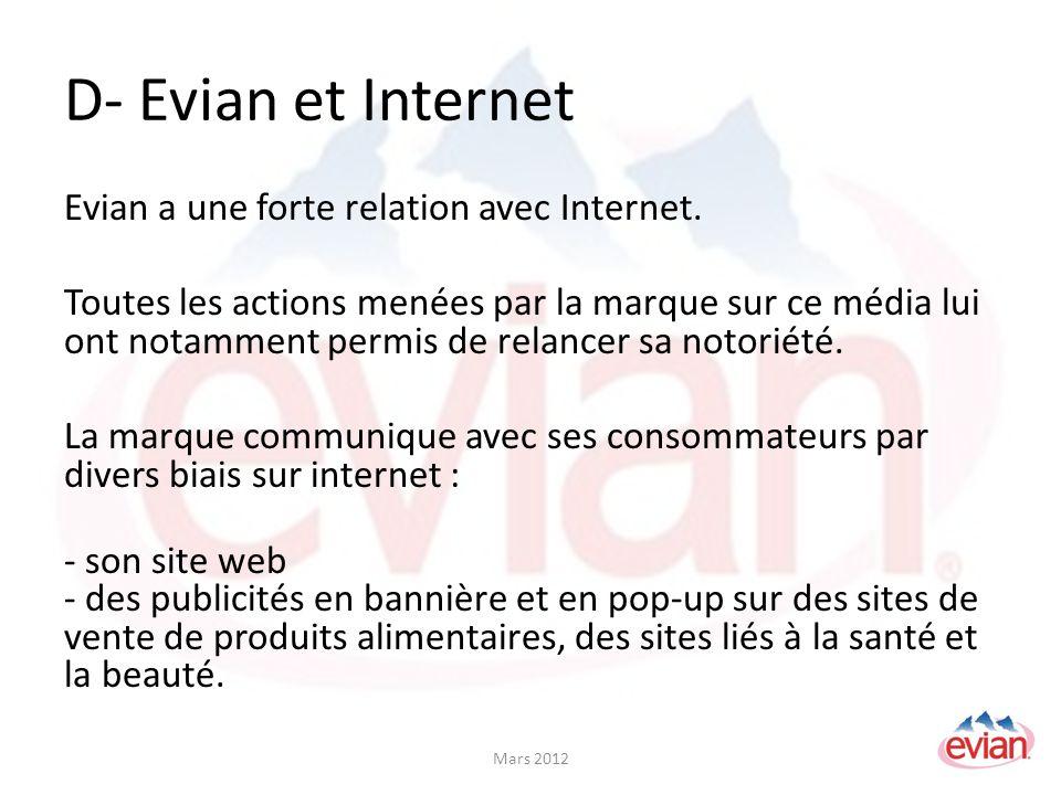 D- Evian et Internet Evian a une forte relation avec Internet.