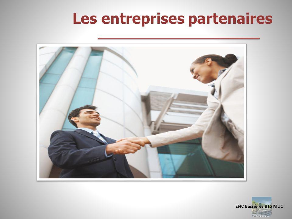 Les entreprises partenaires ENC Bessières BTS MUC