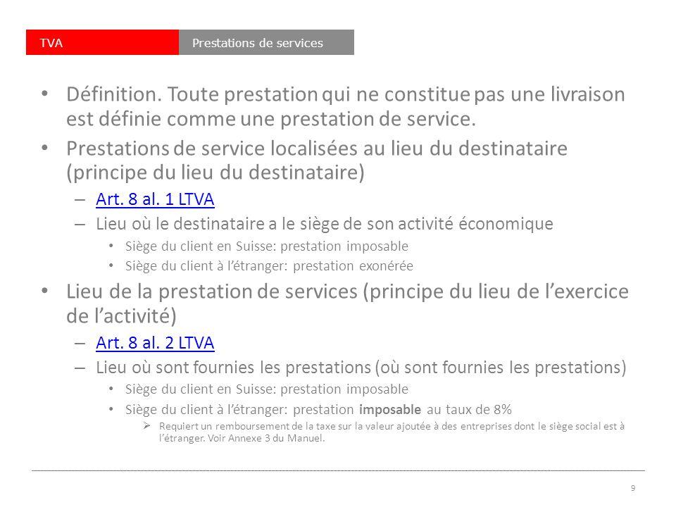 TVAPrestations de services Définition.