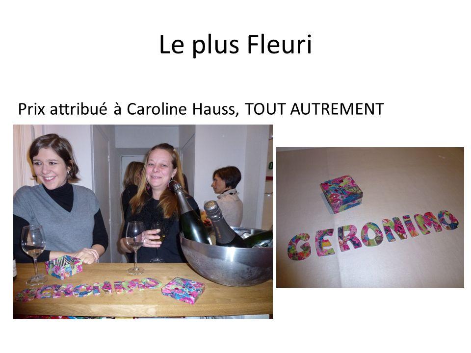 Le plus Fleuri Prix attribué à Caroline Hauss, TOUT AUTREMENT
