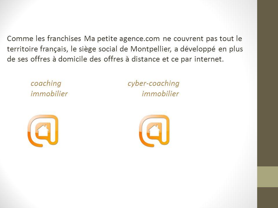 Comme les franchises Ma petite agence.com ne couvrent pas tout le territoire français, le siège social de Montpellier, a développé en plus de ses offr