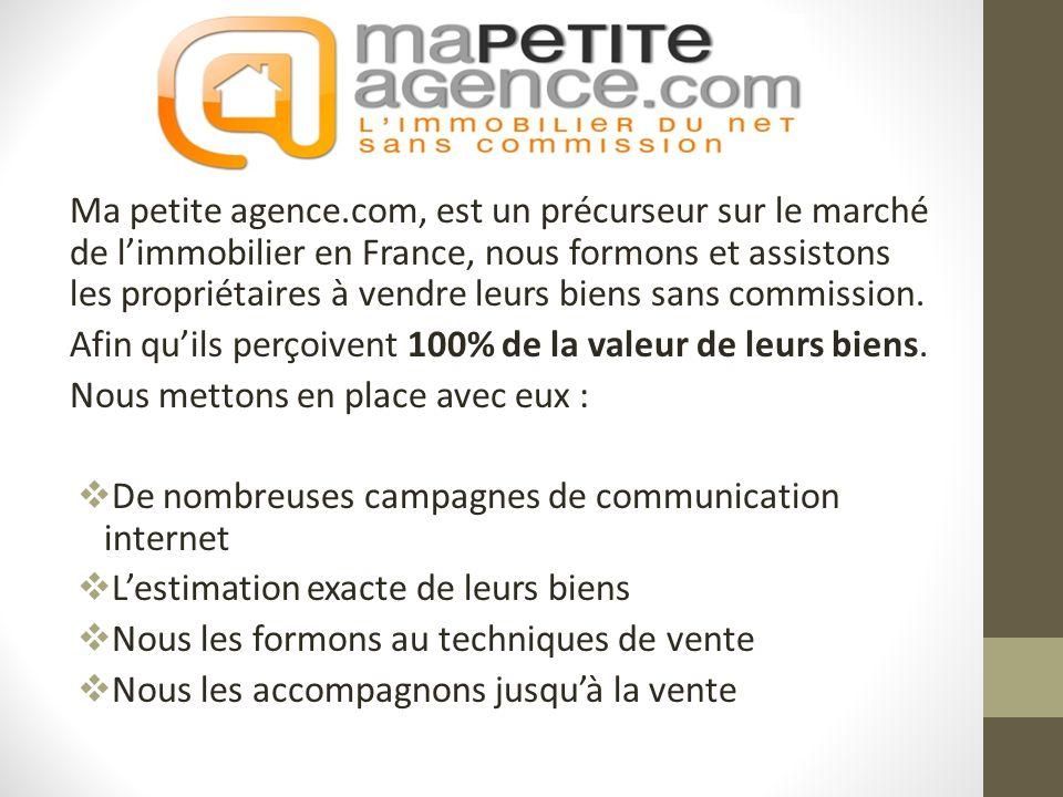 Ma petite agence.com, est un précurseur sur le marché de limmobilier en France, nous formons et assistons les propriétaires à vendre leurs biens sans