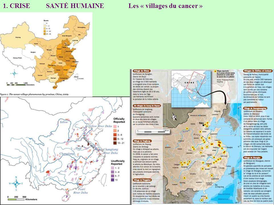 1. CRISE SANTÉ HUMAINE Les « villages du cancer »