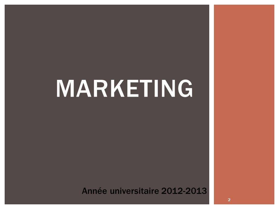 2 MARKETING Année universitaire 2012-2013