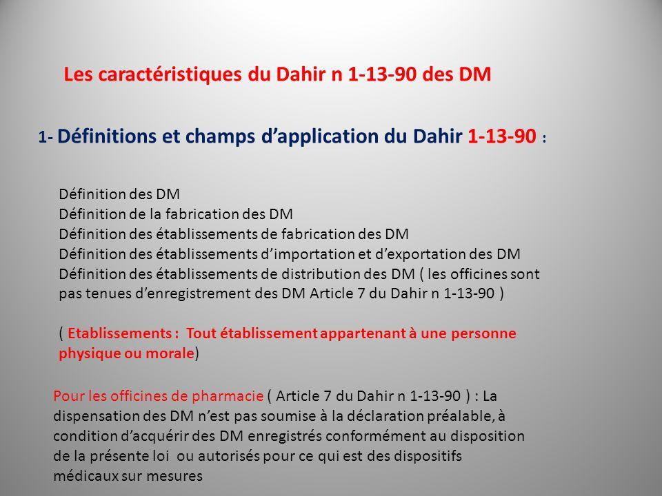 Définition des DM Définition de la fabrication des DM Définition des établissements de fabrication des DM Définition des établissements dimportation e