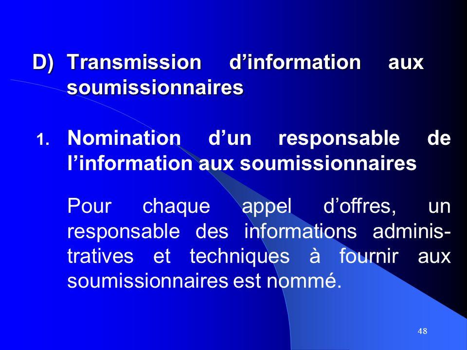 48 D)Transmission dinformation aux soumissionnaires 1.
