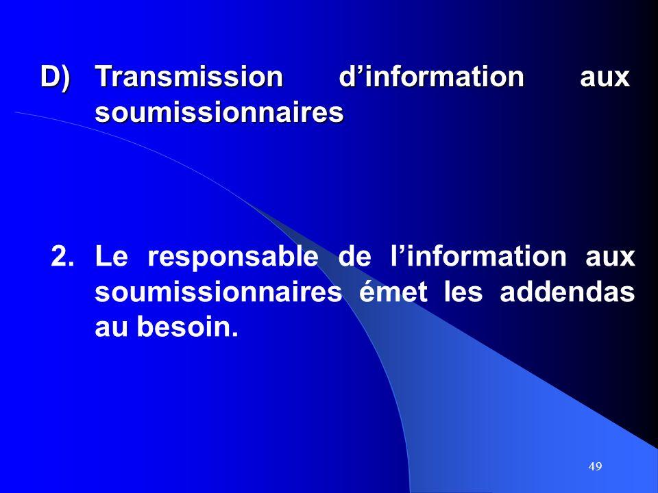 49 2.Le responsable de linformation aux soumissionnaires émet les addendas au besoin.