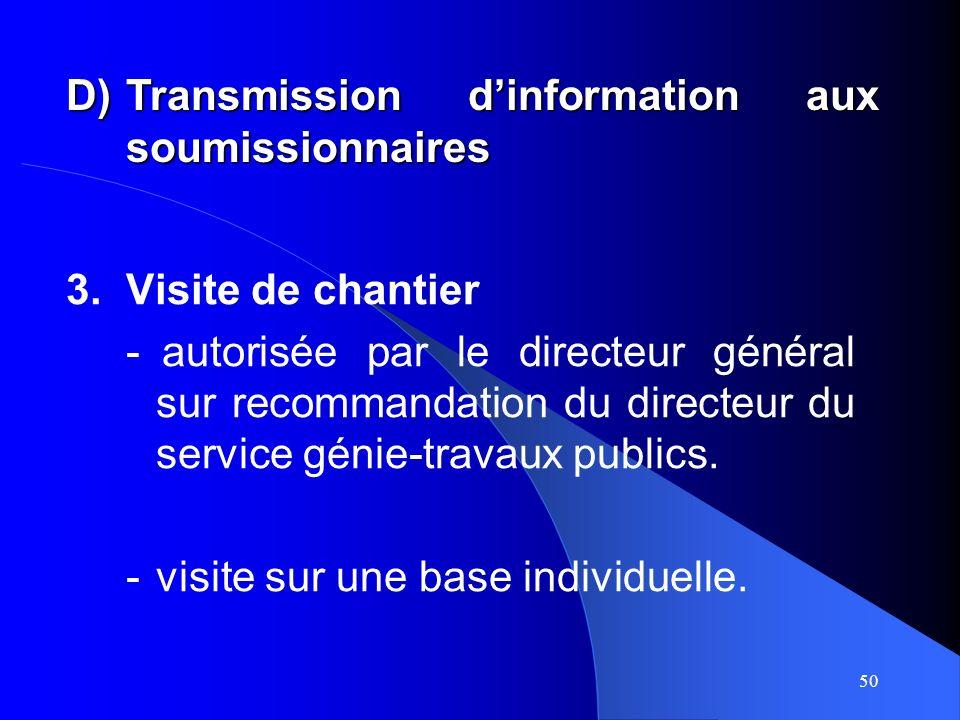 50 3.Visite de chantier -autorisée par le directeur général sur recommandation du directeur du service génie-travaux publics.