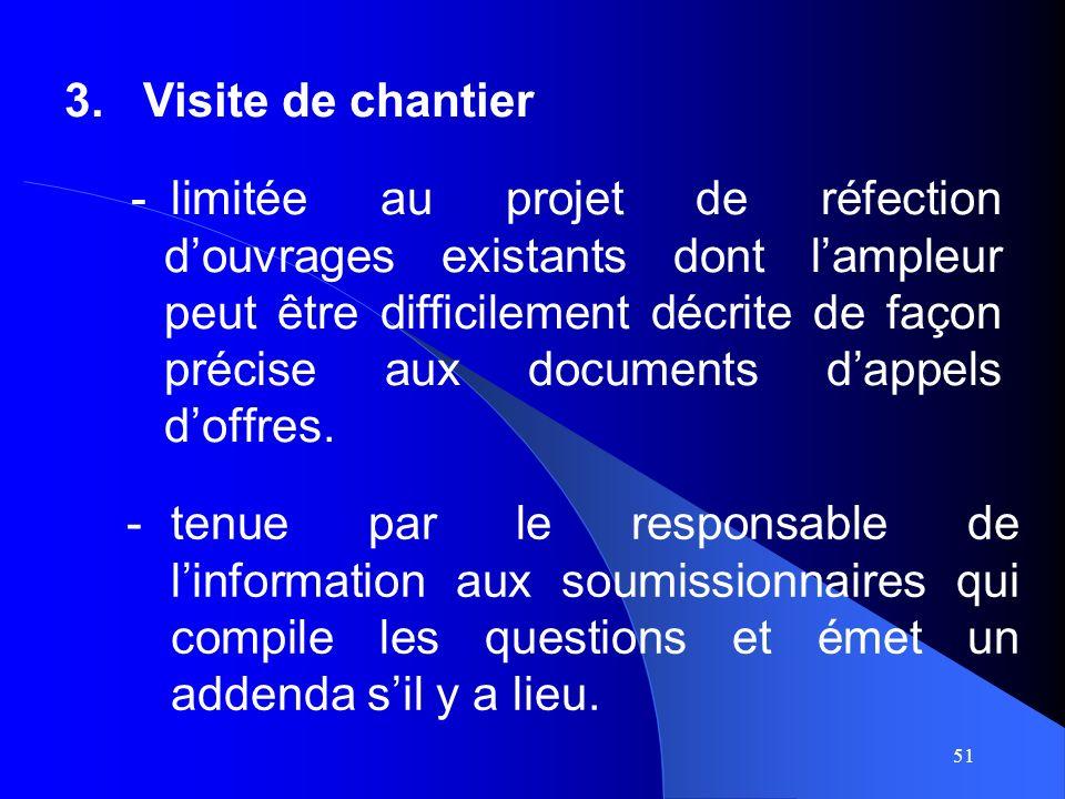 51 -limitée au projet de réfection douvrages existants dont lampleur peut être difficilement décrite de façon précise aux documents dappels doffres.