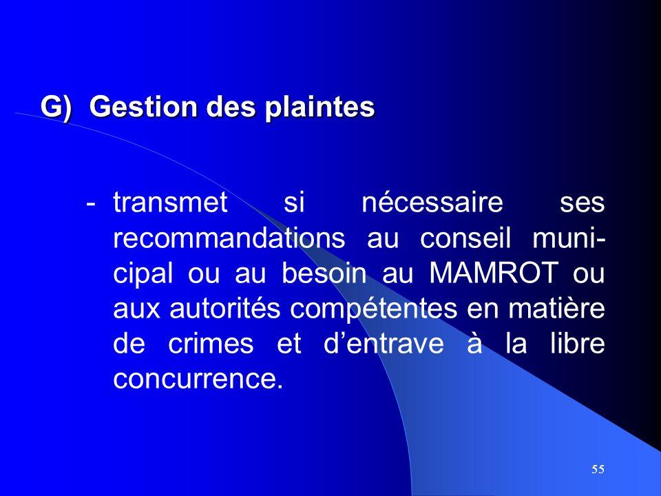 55 -transmet si nécessaire ses recommandations au conseil muni- cipal ou au besoin au MAMROT ou aux autorités compétentes en matière de crimes et dentrave à la libre concurrence.