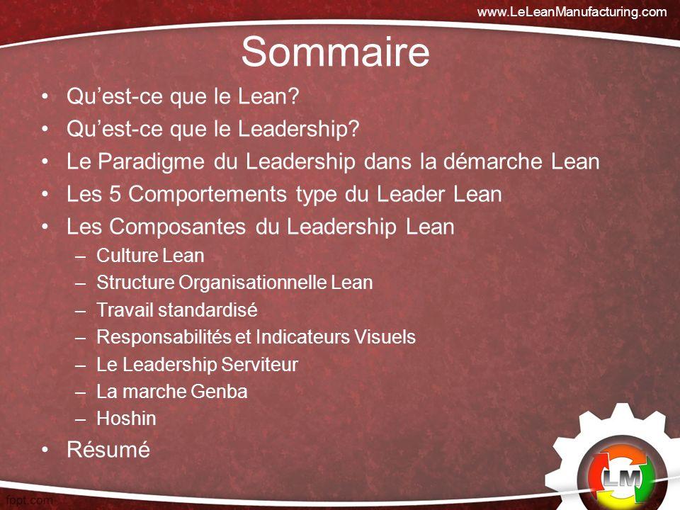 Les leaders doivent participer activement à la transformation de lentreprise et appliquer les préceptes Lean dans leur propre travail.