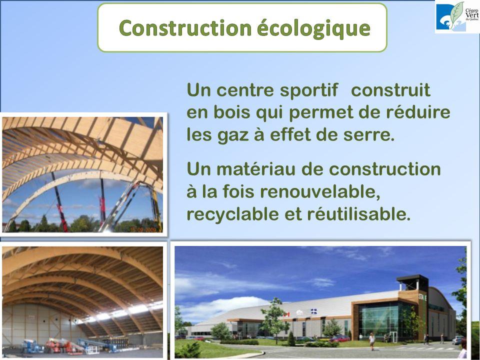 Un centre sportif construit en bois qui permet de réduire les gaz à effet de serre.