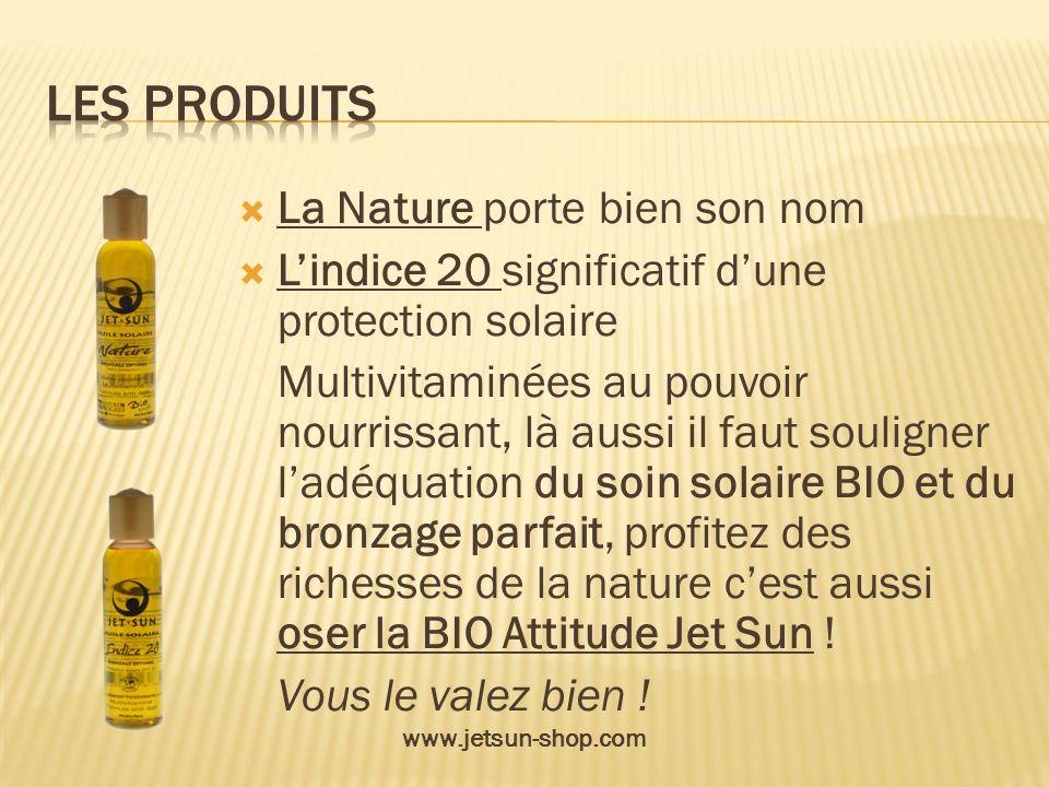 La Nature porte bien son nom Lindice 20 significatif dune protection solaire Multivitaminées au pouvoir nourrissant, là aussi il faut souligner ladéqu