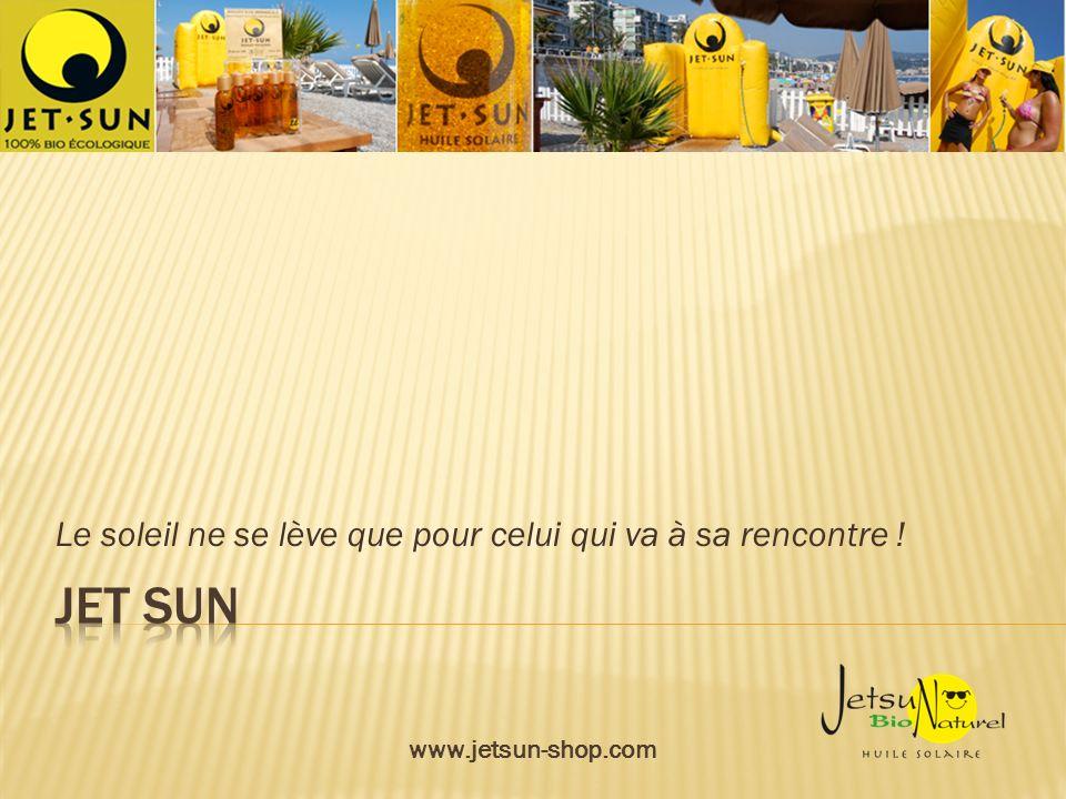 Le soleil ne se lève que pour celui qui va à sa rencontre ! www.jetsun-shop.com