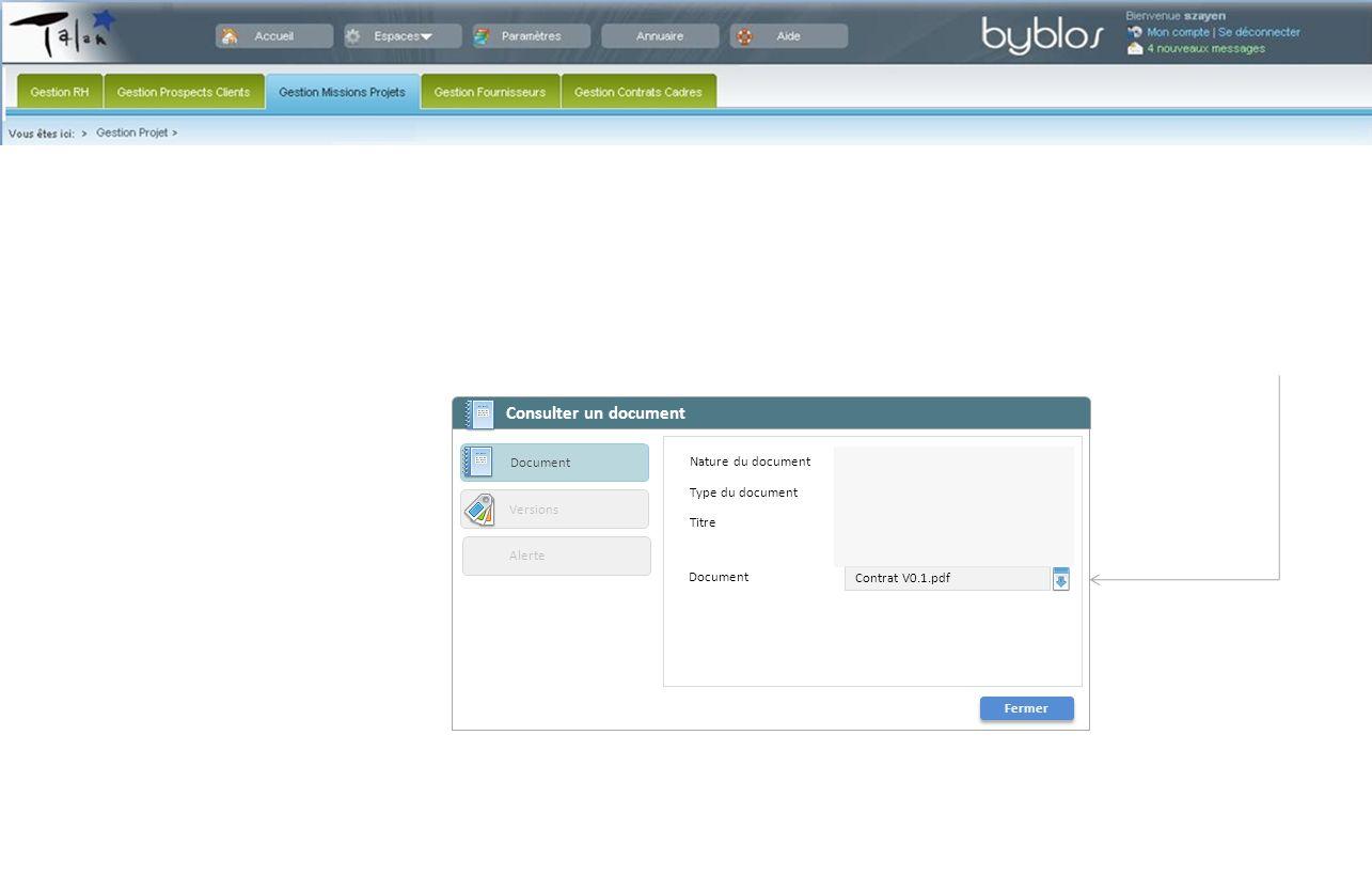 Consulter un document Fermer Nature du document Type du document Titre Document Contrat V0.1.pdf Document Versions Alerte