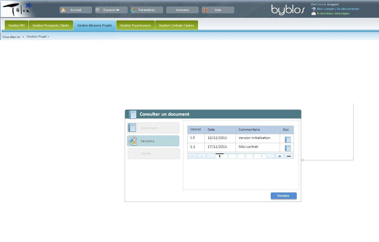 Consulter un document Fermer Alerte Document Versions Version DateCommentaireDoc 1.0 10/12/2011Version initialisation 1.127/12/2011MAJ contrat