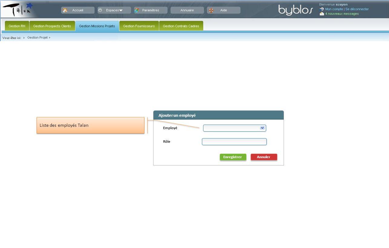 Ajouter un employé Annuler Enregistrer Liste des employés Talan Rôle Employé