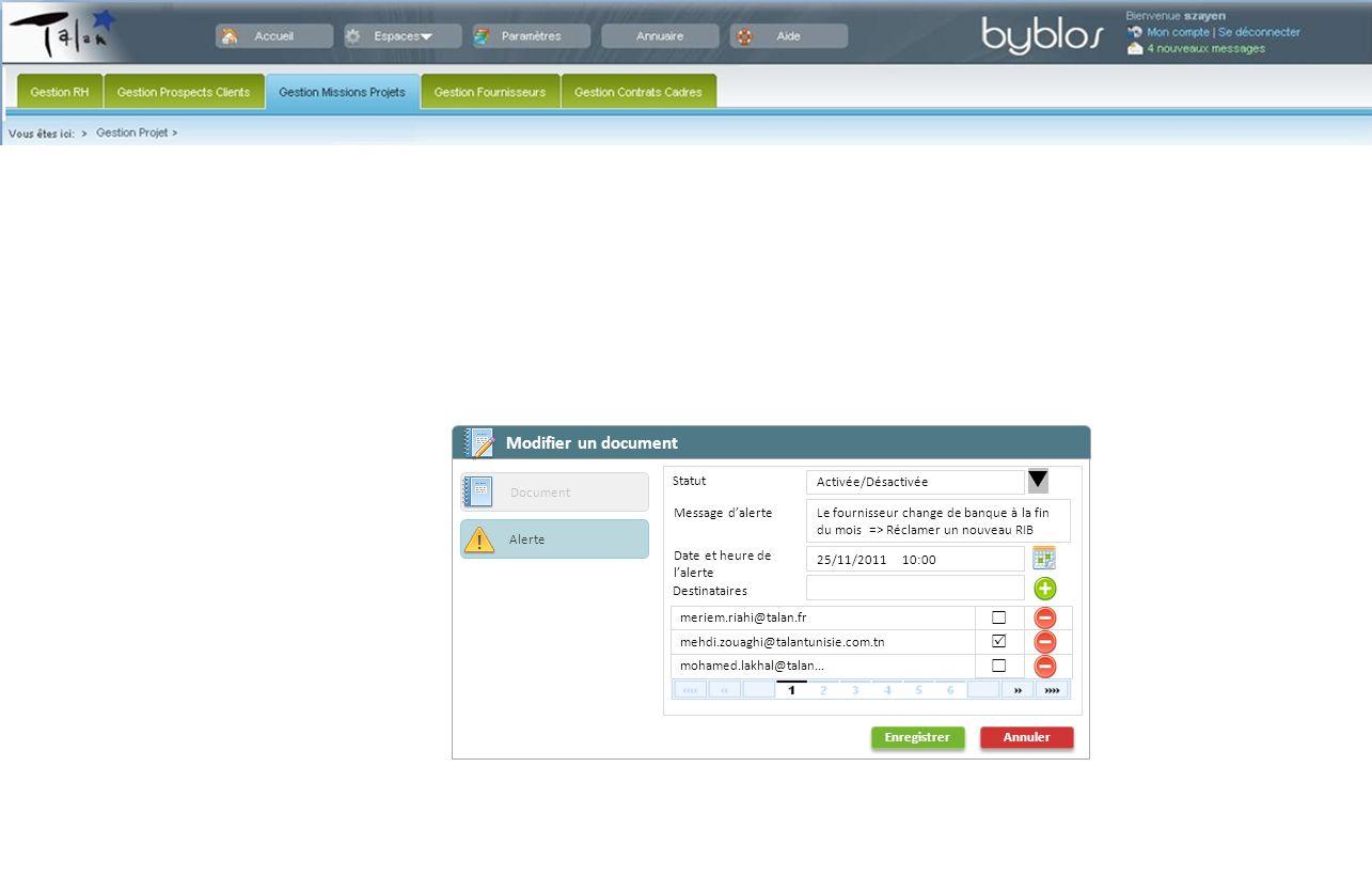 Enregistrer Annuler Document Alerte Modifier un document Message dalerte Le fournisseur change de banque à la fin du mois => Réclamer un nouveau RIB D