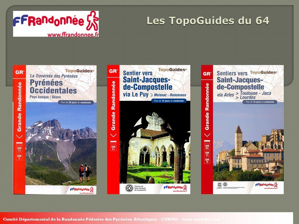 16 Comité Départemental de la Randonnée Pédestre des Pyrénées-Atlantiques – CDRP64 – www.rando64.com 16