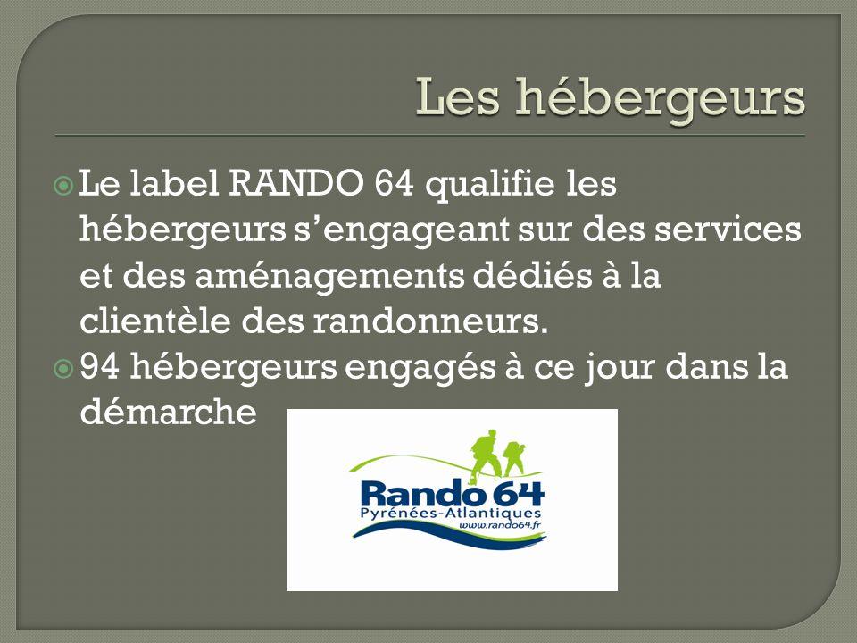 Le label RANDO 64 qualifie les hébergeurs sengageant sur des services et des aménagements dédiés à la clientèle des randonneurs. 94 hébergeurs engagés