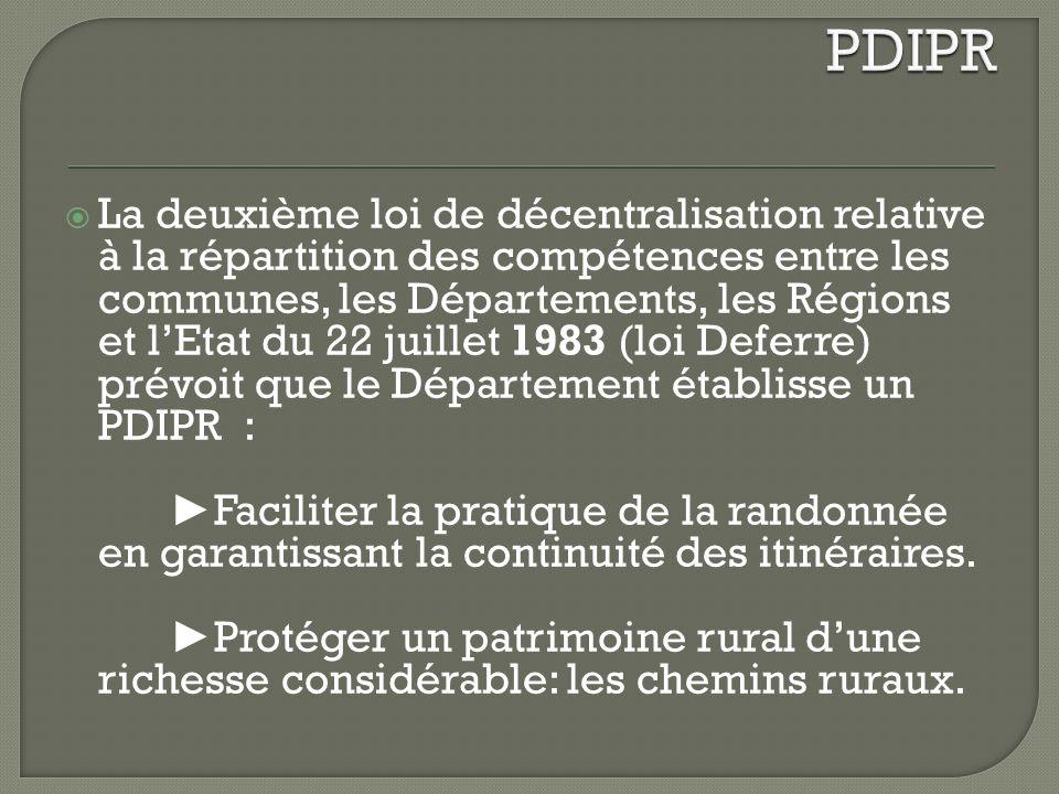 Outil juridique de préservation Inscription des chemins ruraux par les communes Inaliénation des chemins inscrits au PDIPR Obligation de substitution en cas de vente