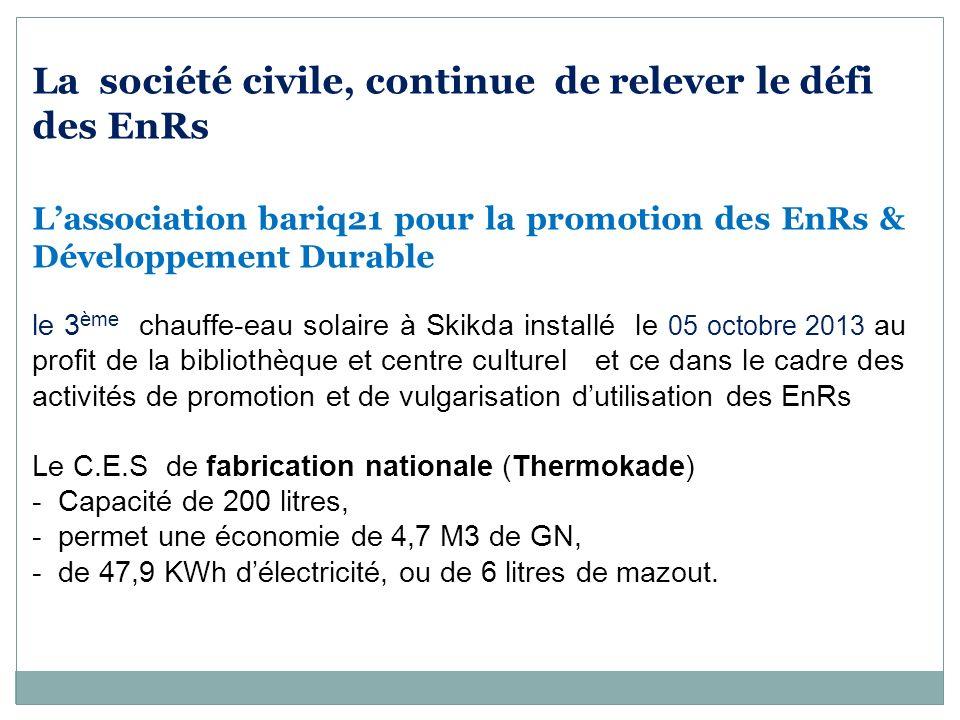 La société civile, continue de relever le défi des EnRs Lassociation bariq21 pour la promotion des EnRs & Développement Durable le 3 ème chauffe-eau s